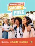 Making Campuses Tobacco-Free: A Student Guide to Action